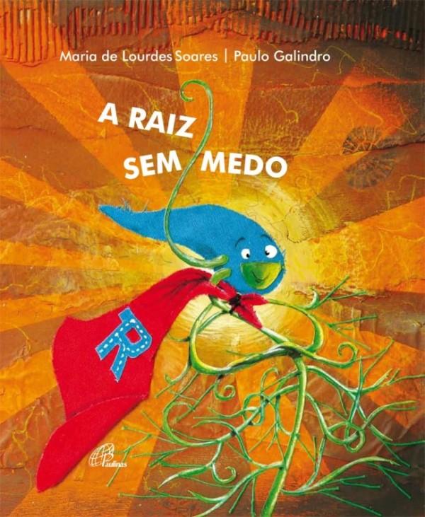 1_raizsemmedo_PauloGalindro