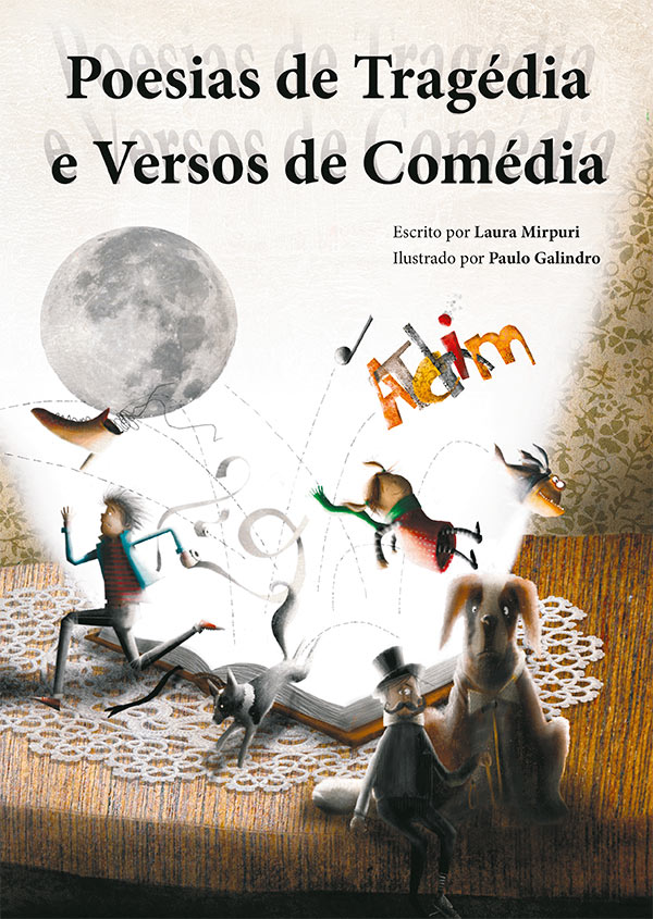 Poetry of tragedy and verses of comedy / Paulo Galindro